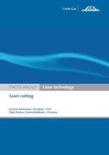 Laser cutting FACTS ABOUT Laser technology