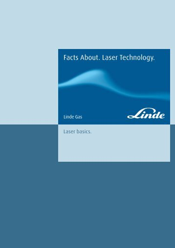 Facts About. Laser basics