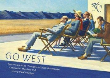 """Go West""   Kammerchor Rheinland-Pfalz   Projekt 31"