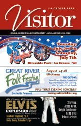 August 24-26 - Tours and attractions around the La Crosse area