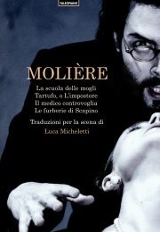 Molière. Traduzioni per la scena di Luca Micheletti