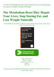 (P.D.F. FILE) The Metabolism Reset Diet Repair Your Liver  Stop Storing Fat  and Lose Weight Naturally Full Pages