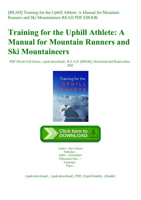Training for the Uphill Athlete A Manual for Mountain Runners and ...