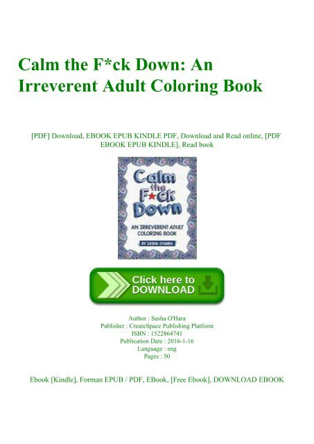 Read Calm The Fck Down An Irreverent Adult Coloring Book Zip
