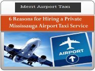 6 Reasons for Hiring a Private Mississauga Airport Taxi Service