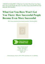 ^#DOWNLOAD@PDF^# What Got You Here Won't Get You There How Successful People Become Even More Successful DOWNLOAD EBOOK PDF KINDLE
