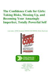 (READ)^ The Confidence Code for Girls Taking Risks  Messing Up  and Becoming Your Amazingly Imperfect  Totally Powerful Self DOWNLOAD E.P.U.B.