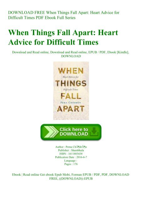 Download Free When Things Fall Apart Heart Advice For Difficult Times Pdf Ebook Full Series