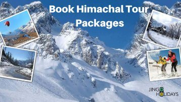 Himachal Tour Packages - Jingo Holidays