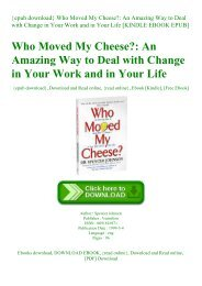 {epub download} Who Moved My Cheese An Amazing Way to Deal with Change in Your Work and in Your Life [KINDLE EBOOK EPUB]
