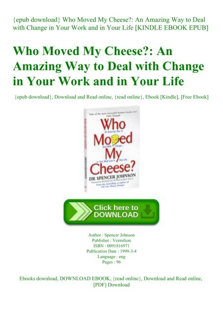 Epub Download Who Moved My Cheese An Amazing Way To Deal With Change In Your