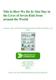 (READ)^ This Is How We Do It One Day in the Lives of Seven Kids from around the World [K.I.N.D.L.E]