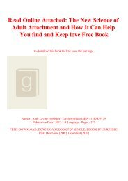 Read Online Attached The New Science of Adult Attachment and How It Can Help You find and Keep love Free Book