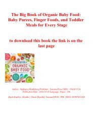 EBOOK The Big Book of Organic Baby Food Baby Purees  Finger Foods  and Toddler Meals for Every Stage (DOWNLOAD E.B.O.O.K.^)