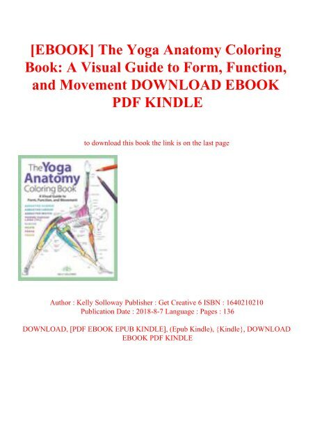 Read Ebook The Yoga Anatomy Coloring Book A Visual Guide