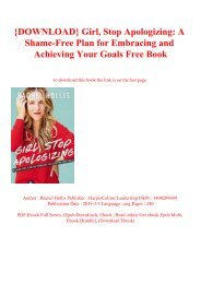 {DOWNLOAD} Girl  Stop Apologizing A Shame-Free Plan for Embracing and Achieving Your Goals Free Book