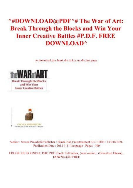 ^#DOWNLOAD@PDF^# The War of Art Break Through the Blocks and Win Your Inner Creative Battles #P.D.F. FREE DOWNLOAD^
