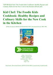 EPUB$ Kid Chef The Foodie Kids Cookbook Healthy Recipes and Culinary Skills for the New Cook in the Kitchen (Ebook pdf)