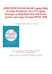 [PDF] DOWNLOAD READ Coping Skills for Kids Workbook Over 75 Coping Strategies to Help Kids Deal with Stress  Anxiety and Anger Forman EPUB  PDF