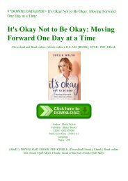 #DOWNLOAD@PDF It's Okay Not to Be Okay Moving Forward One Day at a Time (READ PDF EBOOK)
