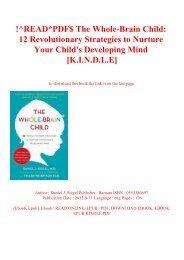 !^READPDF$ The Whole-Brain Child 12 Revolutionary Strategies to Nurture Your Child's Developing Mind [K.I.N.D.L.E]