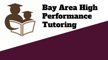 Bay Area High Performance Tutoring