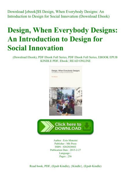 Download Ebook Design When Everybody Designs An Introduction To Design For Social Innovation Download Ebook