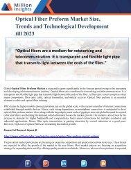 Optical Fiber Preform Market Size, Trends and Technological Development till 2023