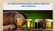 Les meilleures recettes de bière maltée du château par Jean-Louis Dourcy-converted