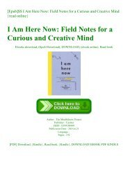 [Epub]$$ I Am Here Now Field Notes for a Curious and Creative Mind {read online}