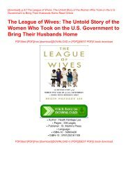 [download]_p.d.f The League of Wives: The Untold Story of the Women Who Took on the U.S. Government to Bring Their Husbands Home Read Online