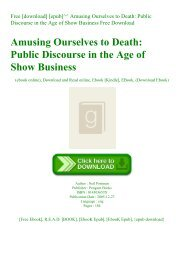Free [download] [epub]^^ Amusing Ourselves to Death Public Discourse in the Age of Show Business Free Download