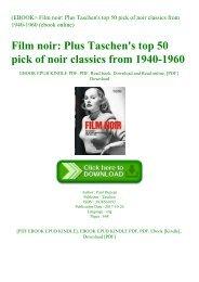 (EBOOK Film noir Plus Taschen's top 50 pick of noir classics from 1940-1960 (ebook online)