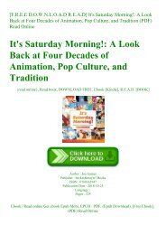 [F.R.E.E D.O.W.N.L.O.A.D R.E.A.D] It's Saturday Morning! A Look Back at Four Decades of Animation  Pop Culture  and Tradition (PDF) Read Online