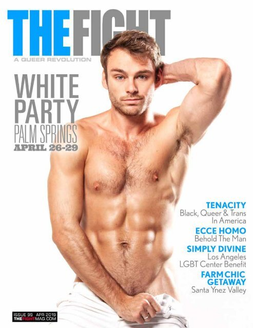 THE FIGHT SOCAL'S LGBTQ MONTHLY MAGAZINE APRIL 2019