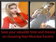 Save your valuable time and money on choosing Navi Mumbai Escorts-converted