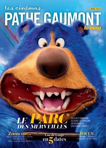 Les Cinémas Pathé Gaumont - Le mag - Avril 2019