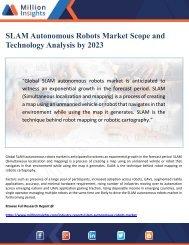 SLAM Autonomous Robots Market Scope and Technology Analysis by 2023