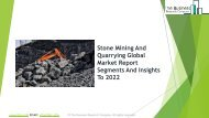 Stone Mining And Quarrying Global Market Report 2019