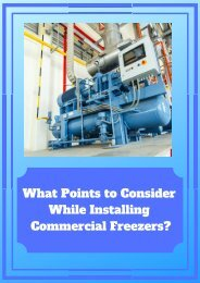 What Points to Consider While Installing Commercial Freezers?