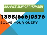 Binance support number 1888(666)0576 binance customer service phone number