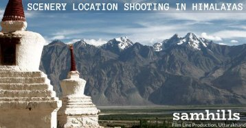 Scenery location shooting in Himalayas.