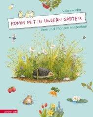 Komm mit in unsern Garten! – Tiere und Pflanzen entdecken