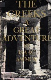 THE GREEKS - A GREAT ADVENTURE by Isaac Asimov 1965
