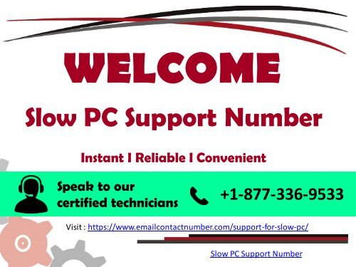 Slow PC Support Number +1-877-336-9533