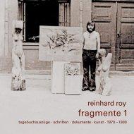 Reinhard Roy: Fragmente 1 Leseprobe