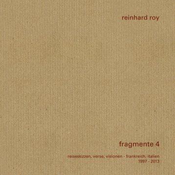 Reinhard Roy: Fragmente 4 Leseprobe