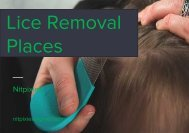 Find the Lice Removal Places in Oakland and San Rafael, CA
