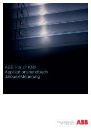 ABB i-bus® KNX Applikationshandbuch Jalousiesteuerung ABB i ...