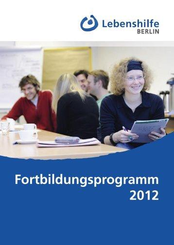 Fortbildungsprogramm 2012 - Lebenshilfe Berlin